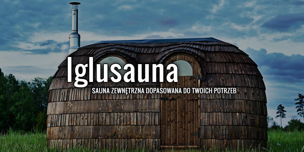 Iglusauna - sauna zewnętrzna