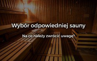 Wybór odpowiedniej sauny infrared