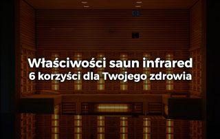 Właściwości saun infrared